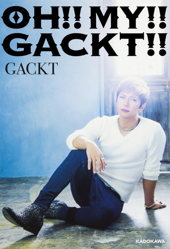 huge selection of 622e3 0d570 OH!! MY!! GACKT!!