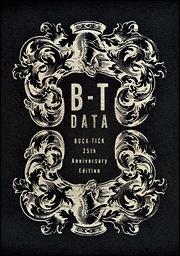 B−T DATA BUCK−TICK 25th Anniversary Edition