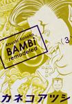 BAMBi 3 remodeled