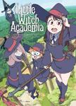 Little Witch Academia Chronicle —リトルウィッチアカデミア クロニクル—